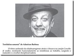 A voz de Sao Paulo Adoniran Barbosa.